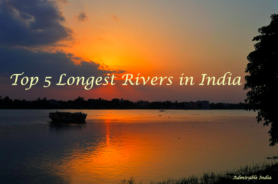 Top Longest Rivers In India Admirable India - World's longest rivers top 5