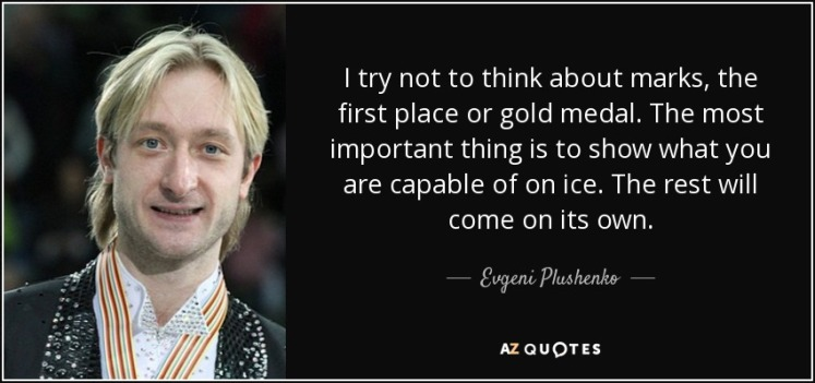 quote-i-try-not-to-think-about-marks-the-first-place-or-gold-medal-the-most-important-thing-evgeni-plushenko-54-99-81
